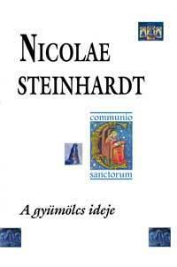 A gyümölcs ideje Nicolae Steinhardt