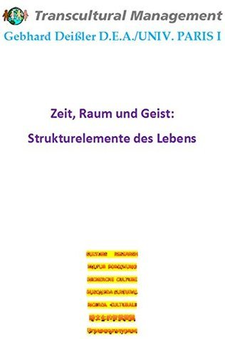 Zeit, Raum und Geist: Strukturelemente des Lebens  by  Gebhard Deißer