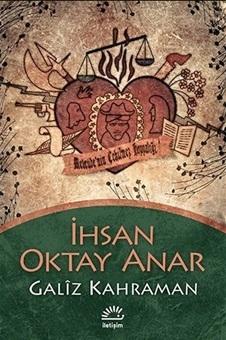 Galiz Kahraman  by  İhsan Oktay Anar