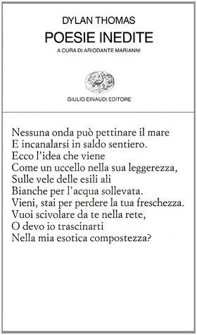 Poesie inedite  by  Dylan Thomas