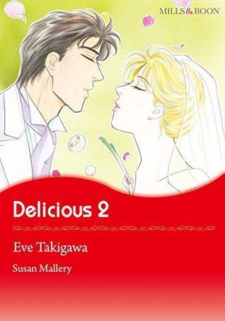 Delicious 2 Eve Takigawa