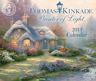 Thomas Kinkade Painter of Light 2013 Day-to-Day Calendar Thomas Kinkade