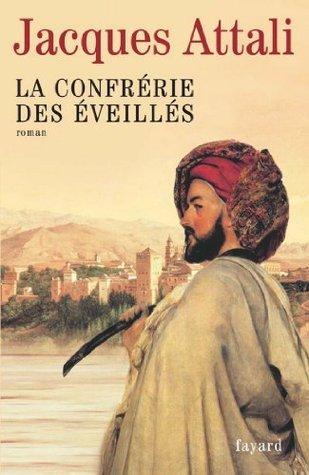 La Confrérie des Éveillés  by  Jacques Attali
