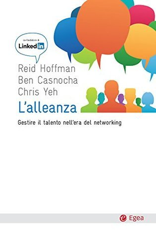 Alleanza (L): Gestire il talento nellera del networking Reid Hoffman