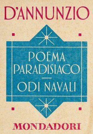 Poema paradisiaco - Odi navali: 1 ( Gabriele DAnnunzio