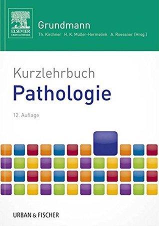 Kurzlehrbuch Pathologie Albert Roessner