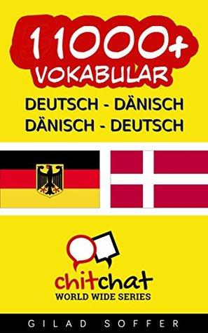 11000+ Deutsch - Dänisch Dänisch - Deutsch Vokabular Gilad Soffer