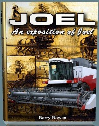 Joel: An exposition of the prophet Joel (The 66 Books) Barry Bowen