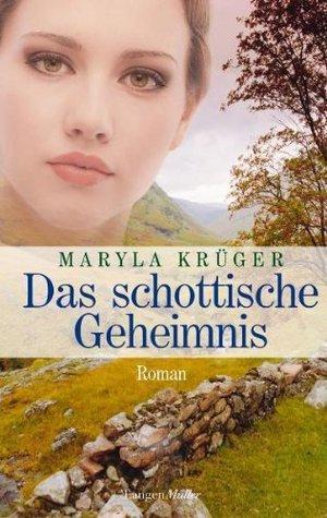 Das schottische Geheimnis Maryla Krüger