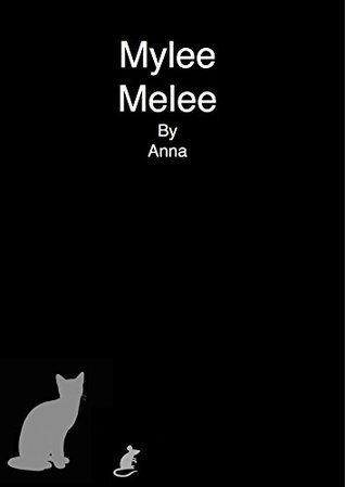 Mylee Melee Anna