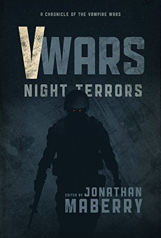 V-Wars: Night Terrors  by  James A., III Moore