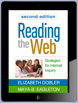 Reading the Web, Second Edition: Strategies for Internet Inquiry  by  Elizabeth Dobler