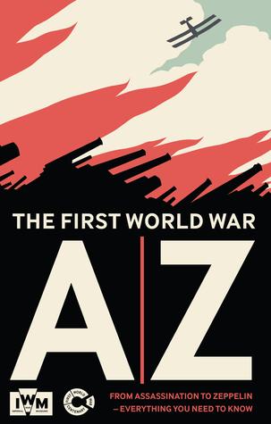 An A-Z of the First World War Imperial War Museum