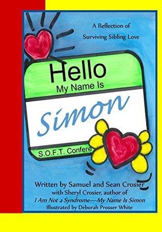 Hello My Name is Simon Sheryl Crosier