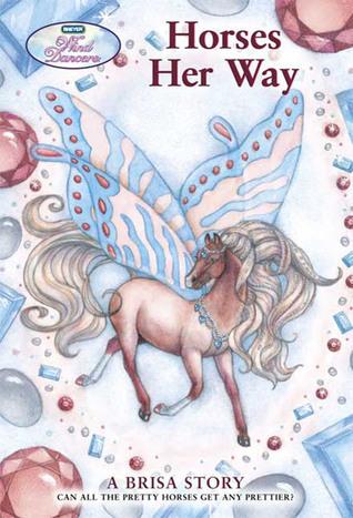 Wind Dancers #6: Horses Her Way Sibley Miller
