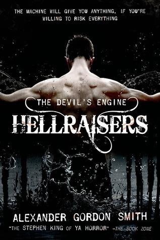 Hellraisers (The Devils Engine, #1) Alexander Gordon Smith
