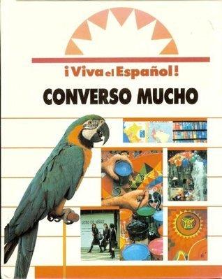 Converso Mucho (I viva el espanol]) Belisle-Chatterjee