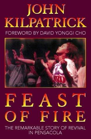 Feast of Fire John Kilpatrick