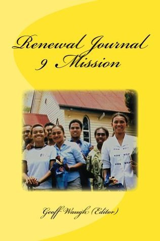 Renewal Journal 9: Mission  by  Geoff Waugh