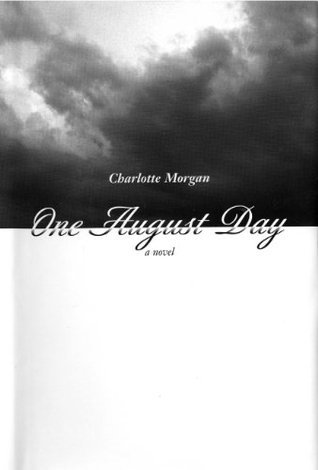 One August Day  by  Charlotte G. Morgan