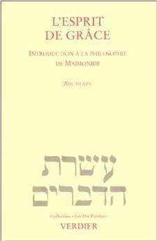 LESPRIT DE GRACE ROUH HEN Maimonides