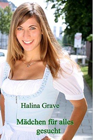 Mädchen für alles gesucht  by  Halina Grave