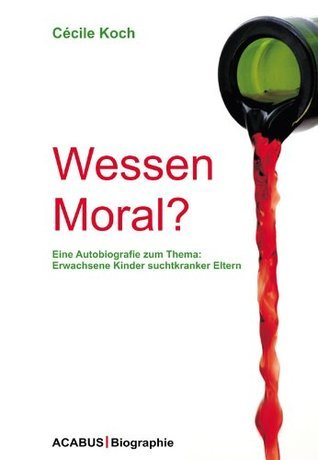 Wessen Moral?  by  Cécile Koch