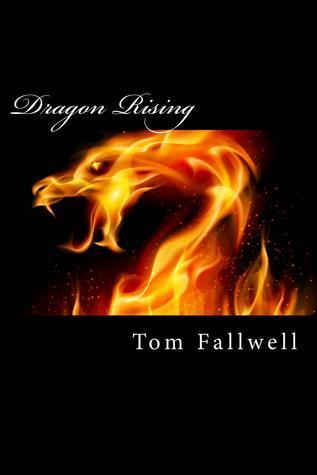 Dragon Rising  by  Tom Fallwell