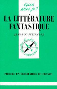 La littérature fantastique  by  Jean-Luc Steinmetz