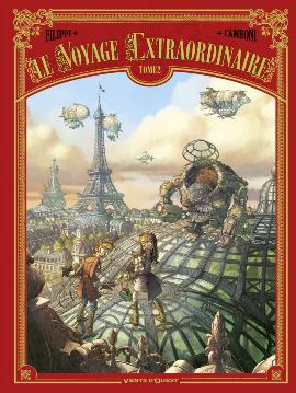 Le voyage extraordinaire, Tome 2 Denis-Pierre Filippi