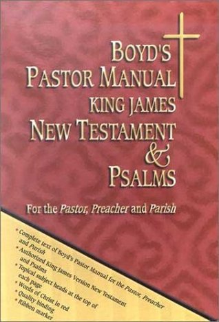 Boyds Pastor Manual KJV New Testament and Psalms Marcel L. Kellar