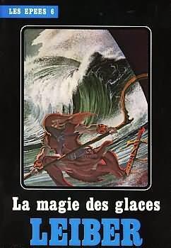 La Magie des glaces (Le Cycle des Epées, #6) Fritz Leiber