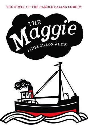 The Maggie  by  James Dillon White