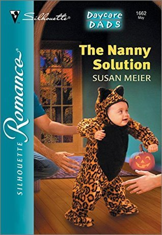 The Nanny Solution  by  Susan Meier