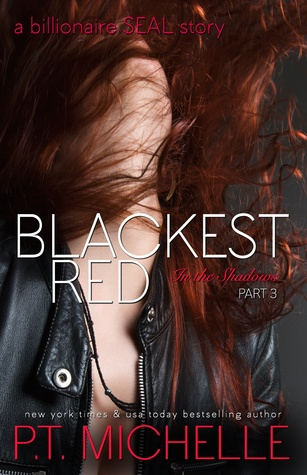 Blackest Red (In the Shadows #3)  by  P.T. Michelle