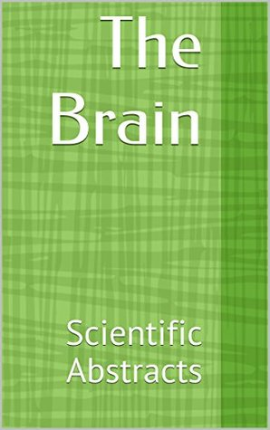 The Brain: Scientific Abstracts Various