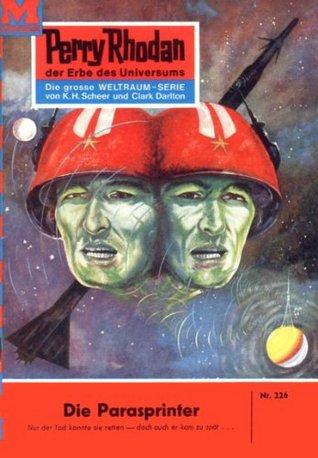 Perry Rhodan 226: Die Parasprinter (Heftroman): Perry Rhodan-Zyklus Die Meister der Insel  by  K.H. Scheer
