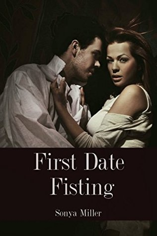 First Date Fisting | BBW Double Fisting Sonya Miller