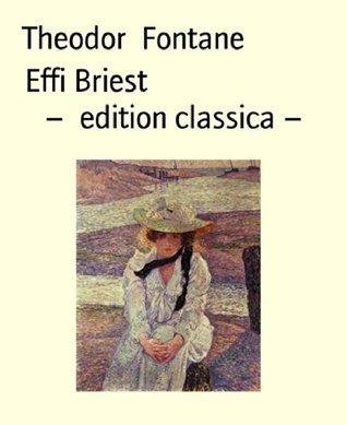 Effi Briest - edition classica -  by  Theodor Fontane