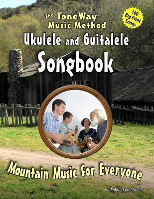 Songbook: Mountain Music for Ukulele  by  Carl Abbott