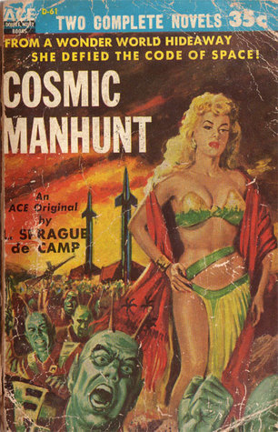 Cosmic Manhunt  by  Lyon Sprague de Camp
