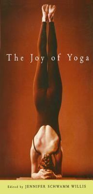 The Joy of Yoga Jennifer Schwamm Willis