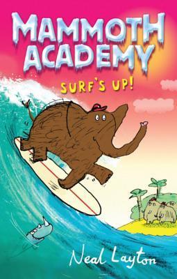 Surfs Up: V. 4 Neal Layton