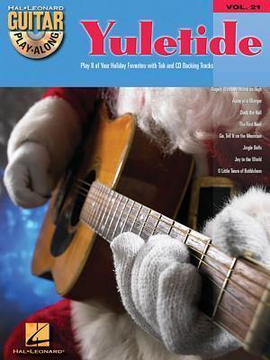 Yuletide: Guitar Play-Along Volume 21 Songbook