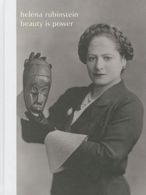Helena Rubinstein: Beauty Is Power Mason Klein