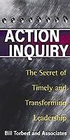 Action Inquiry William Torbert