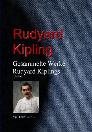 Gesammelte Werke Rudyard Kiplings: I. Indien  by  Gustav Meyrink