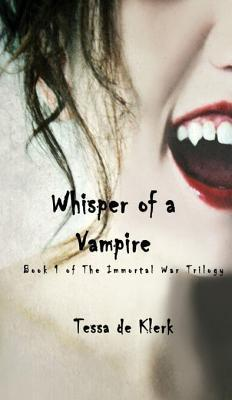 Whisper of a Vampire  by  Tessa de Klerk