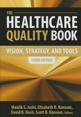 Healthcare Transformation: A Guide for the Hospital Board Member Maulik S. Joshi