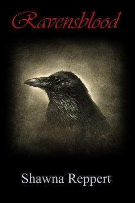 Ravensblood  by  Shawna Reppert